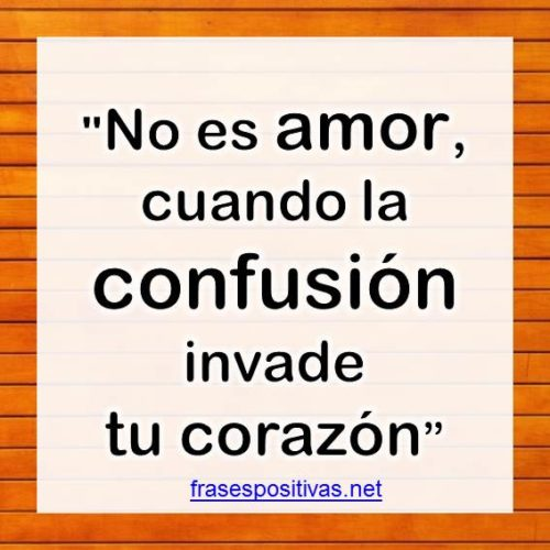 frases sobre confusion