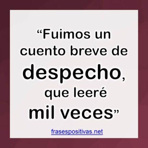 80 Frases De Despecho Por Amor Y Desamorcitas Cortas Y