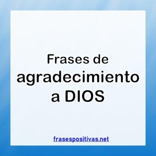 Frases para agradecer a Dios