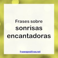 Frases sobre sonrisas